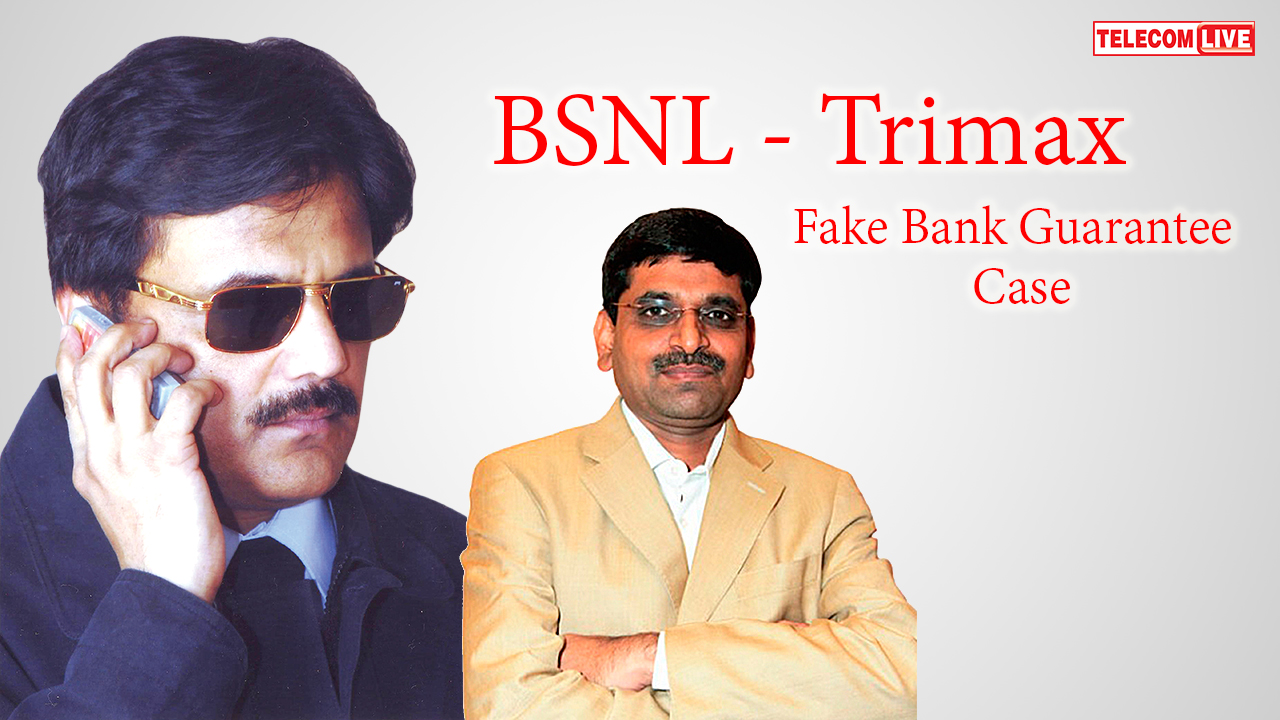 BSNL - Trimax Fake Bank Guarantee Case